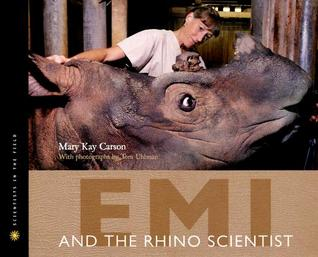 Emi and the Rhino Scientist by Mary Kay Carson