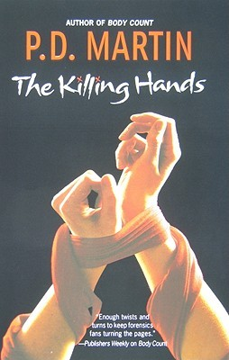 The Killing Hands by P.D. Martin