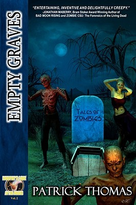 Empty Graves: Tales of Zombies (a Murphy's Lore After Hours Collection)
