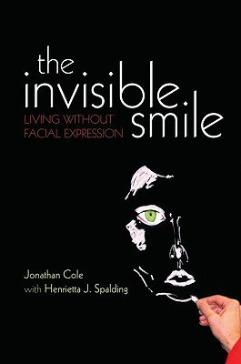 The Invisible Smile: Living Without Facial Expression