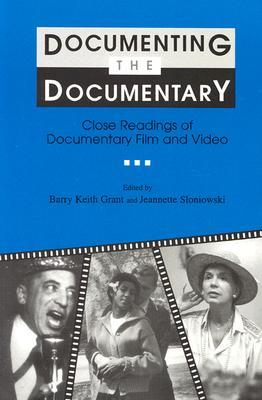 Documenting the Documentary by Barry Keith Grant