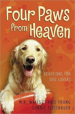 Four Paws from Heaven by M.R. Wells