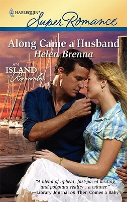 Along Came a Husband (Mirabelle Island, #4) by Helen Brenna
