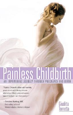 Painless Childbirth by Giuditta Tornetta