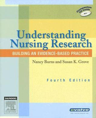 understanding research and evidence based practice Get a better understanding of the research process and learn how to appraise and apply your findings to the clinical setting with the study guide for understanding nursing research, 6th.