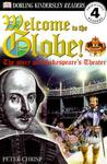 Welcome To the Globe: The Story of Shakespeare's Theater