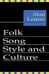 Folk Song Style and Culture