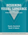 Designing Visual Language: Strategies for Professional Communicators