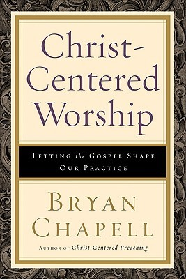Download online Christ-Centered Worship: Letting the Gospel Shape Our Practice PDF