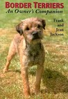 Border Terriers: An Owner's Companion