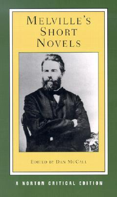 Melville's Short Novels by Herman Melville