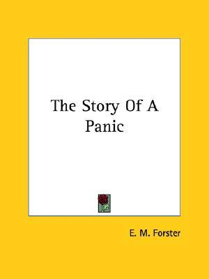 The Story of a Panic by E.M. Forster