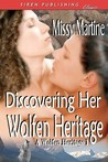 Discovering Her Wolfen Heritage (A Wolfen Heritage #1)
