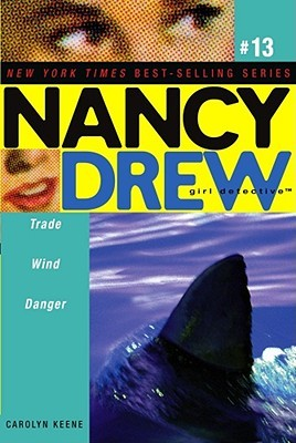 Trade Wind Danger by Carolyn Keene