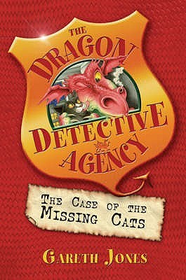 The Case of the Missing Cats (The Dragon Detective Agency, #1)