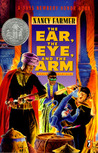The Ear, the Eye, and the Arm by Nancy Farmer