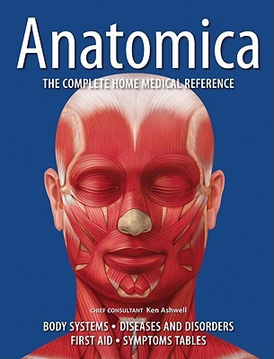 Anatomica: The Complete Home Medical Reference