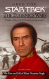 The Eugenics Wars Vol I:  The Rise and Fall of Khan Noonien Singh (Star Trek)