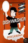 Dishwasher by Pete Jordan