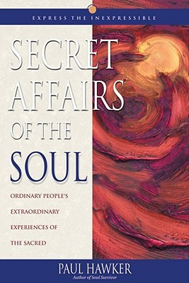 Secret Affairs of the Soul: Ordinary People