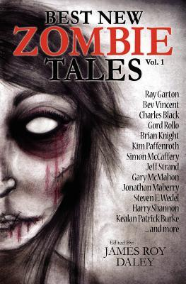 Best New Zombie Tales by James Roy Daley