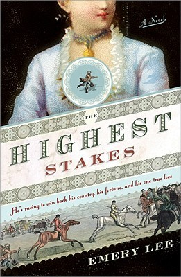 The Highest Stakes (Georgian Gamesters #1)
