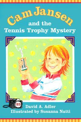 Cam Jansen and the Tennis Trophy Mystery (#23)