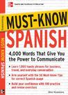 Must-Know Spanish: 4,000 Words That Give You the Power to Communicate