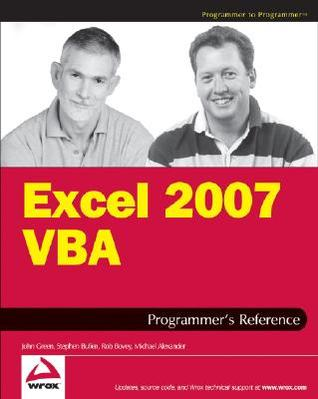 Excel 2007 VBA Programmer's Reference by John    Green