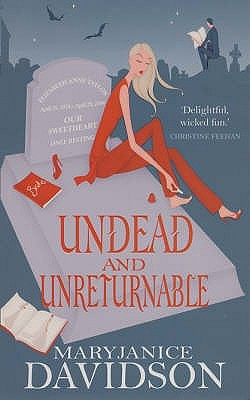 Undead and Unreturnable by MaryJanice Davidson