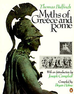 Myths of Greece and Rome by Bryan Holme