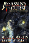 Assassin's Curse by Debra L. Martin