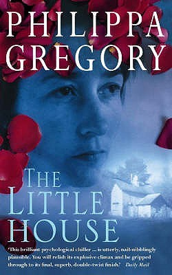 The Little House by Philippa Gregory