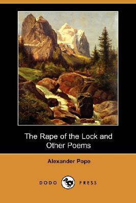 The Rape of the Lock and Other Poems (Dodo Press)