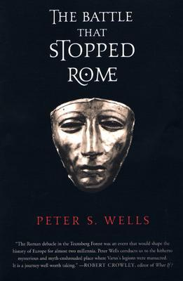 The Battle That Stopped Rome by Peter S. Wells