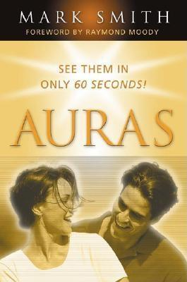 Auras: See Them in Only 60 Seconds!