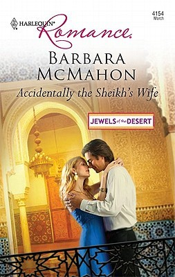 Read online Accidentally the Sheikh's Wife (Jewels of the Desert #1) PDF