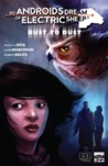 Do Androids Dream of Electric Sheep?: Dust To Dust 6 (Do Androids Dream of Electric Sheep?: Dust To Dust, #6)