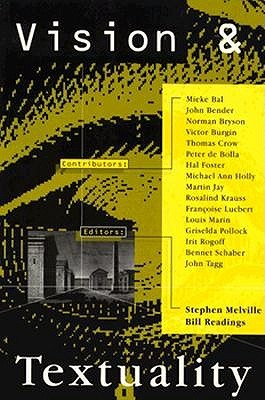 Vision and Textuality by Stephen Melville