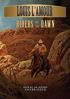 Download for free Riders of the Dawn by Louis L'Amour PDF