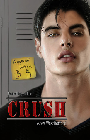 4.5 stars to Crush by Lacey Weatherford