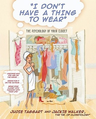 I Don't Have a Thing to Wear by Judie Taggart