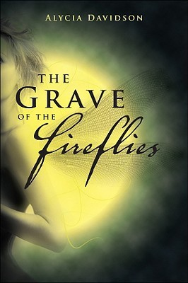 The Grave of the Fireflies by Alycia Davidson
