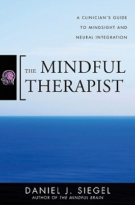 The Mindful Therapist: A Clinician