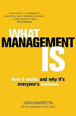 What Management Is: How It Works and Why It