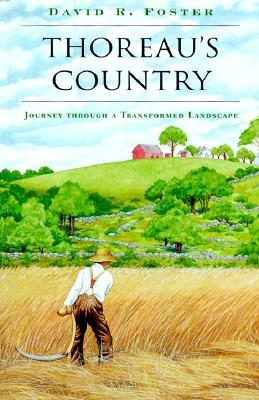 Thoreau's Country by David R. Foster