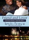 Friend and Lover by Angela Benson
