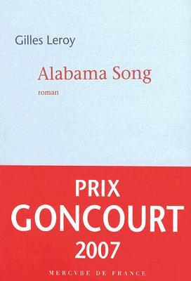 Alabama Song by Gilles Leroy