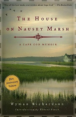 The House on Nauset Marsh: A Cape Cod Memoir
