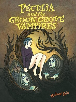 Peculia and the Groon Grove Vampires by Richard Sala